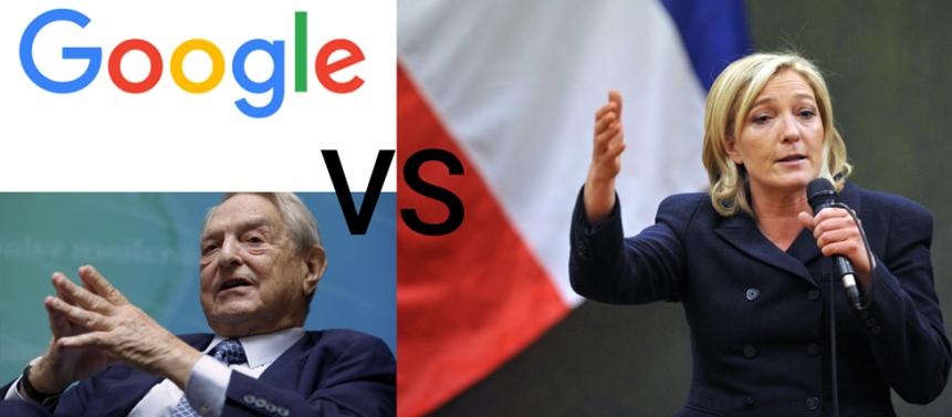 Round Two – Soros & Google vs. LePen